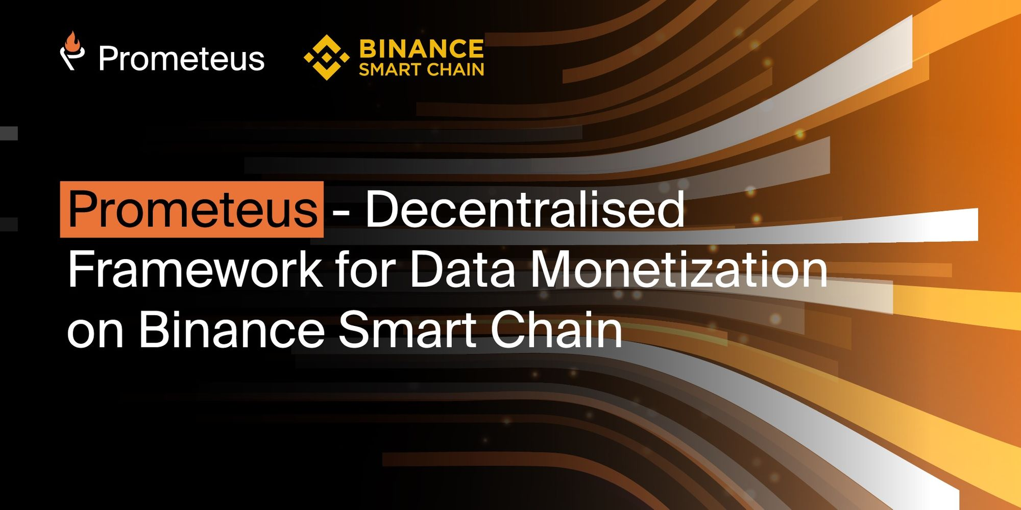 Prometeus - Decentralised Framework for Data Monetization on Binance Smart Chain