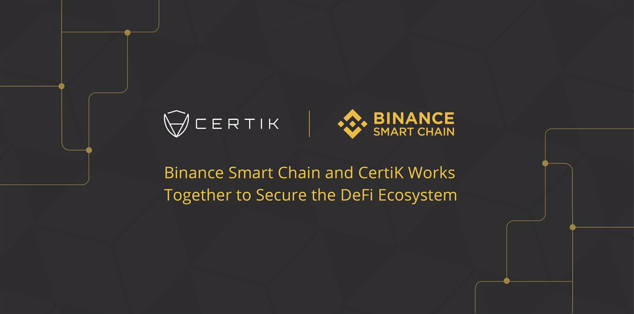 Binance Smart Chain and CertiK Work Together to Secure the DeFi Ecosystem