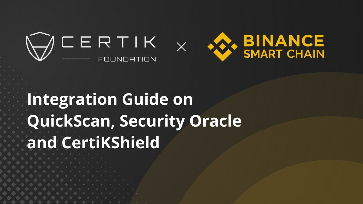 CertiK Integration Guide on Binance Smart Chain