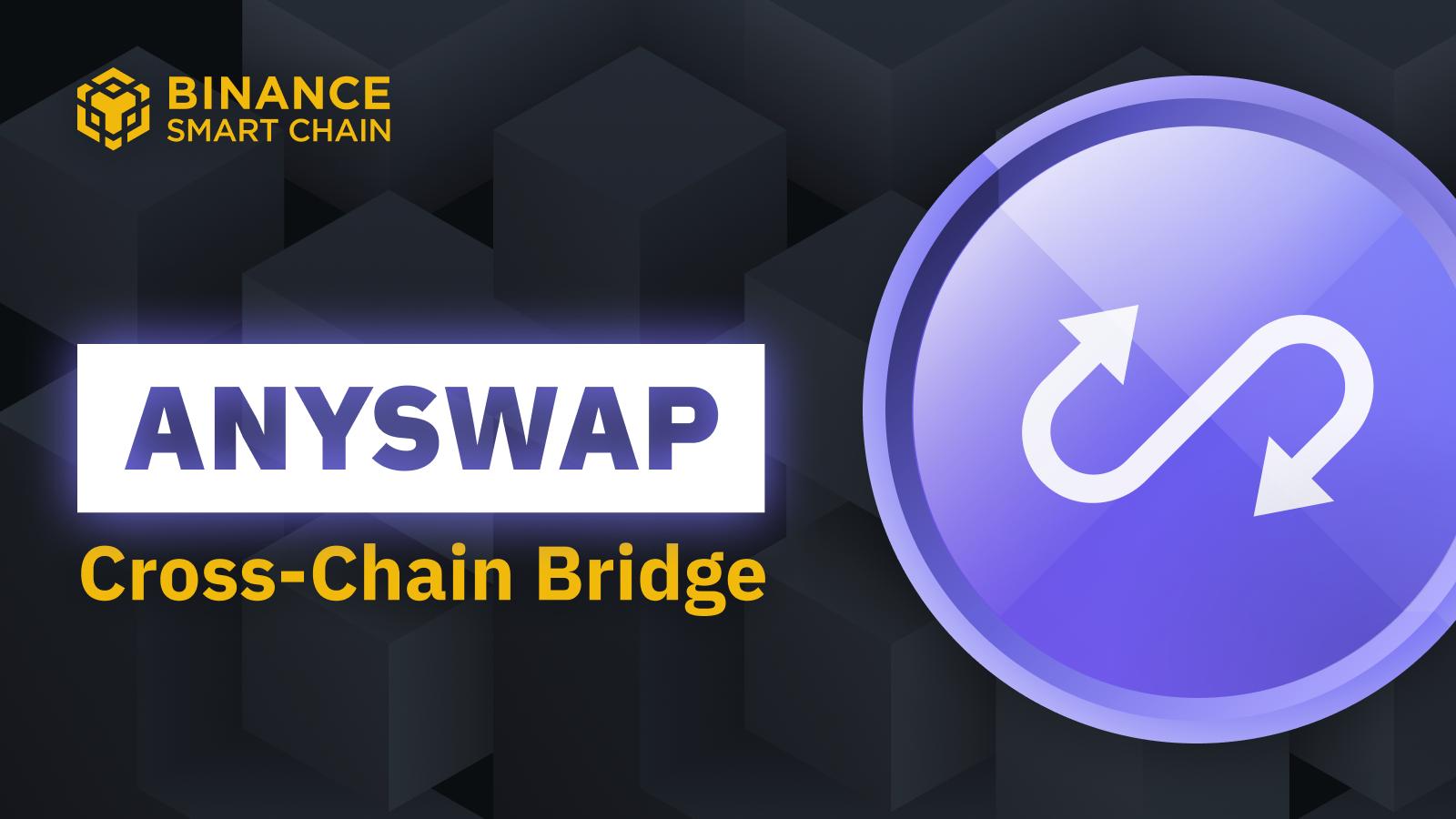AnySwap - CrossChain DEX on BSC