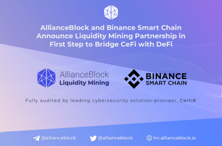 AllianceBlock and Binance Smart Chain announce Liquidity Mining Partnership in First Step to Bridge CeFi with DeFi