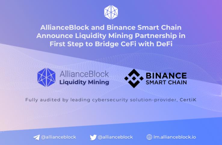 AllianceBlock and Binance Smart Chain announce Liquidity Mining Partnership in First Step to Bridge CeFi with DeFi