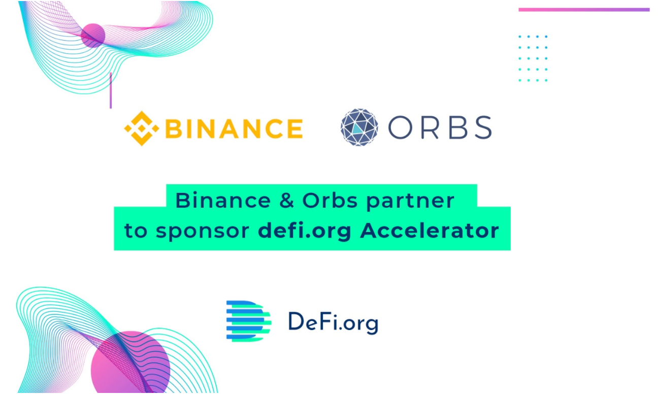 Orbs and Binance Team Up to Launch DeFi Accelerator