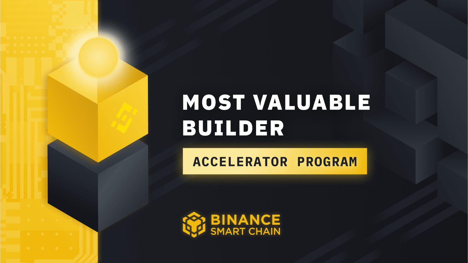 Binance Smart Chain MVB Accelerator Program Open Registration Today