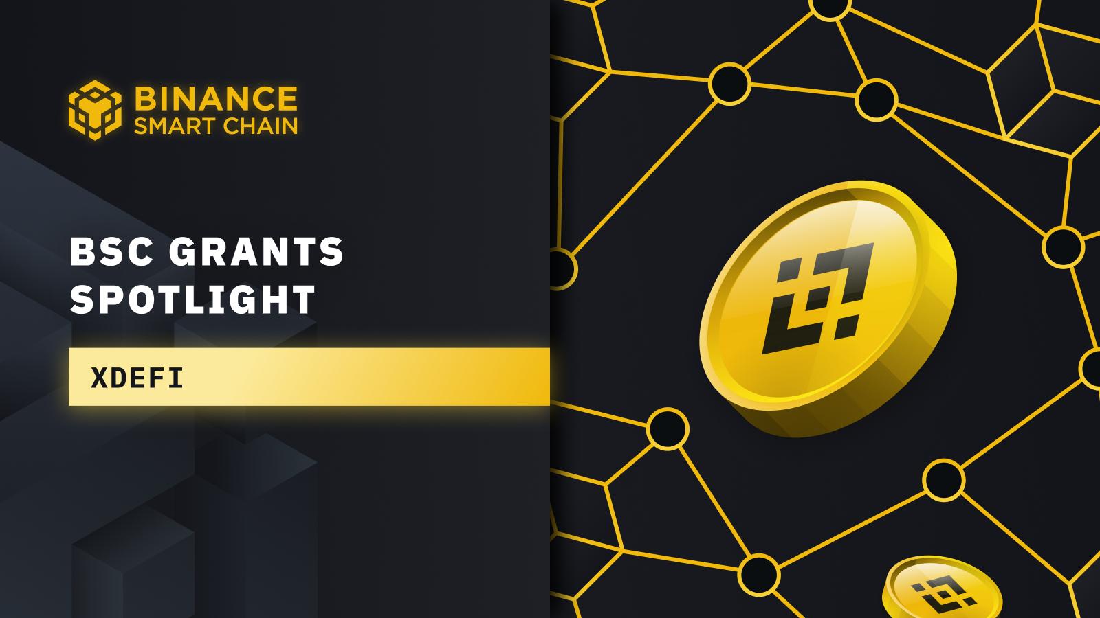 BSC Grants Spotlight: xDeFi