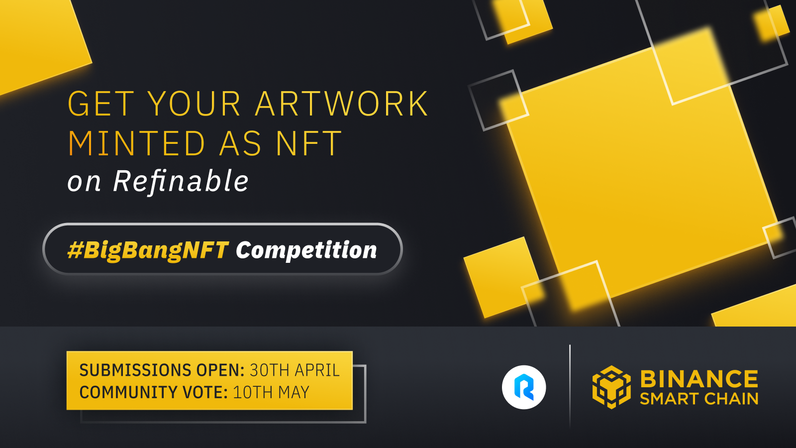 The #BigBangNFT Competition: Get Your Artwork Minted on Refinable and Win Unique NFTs, $FINE, and $BNB!