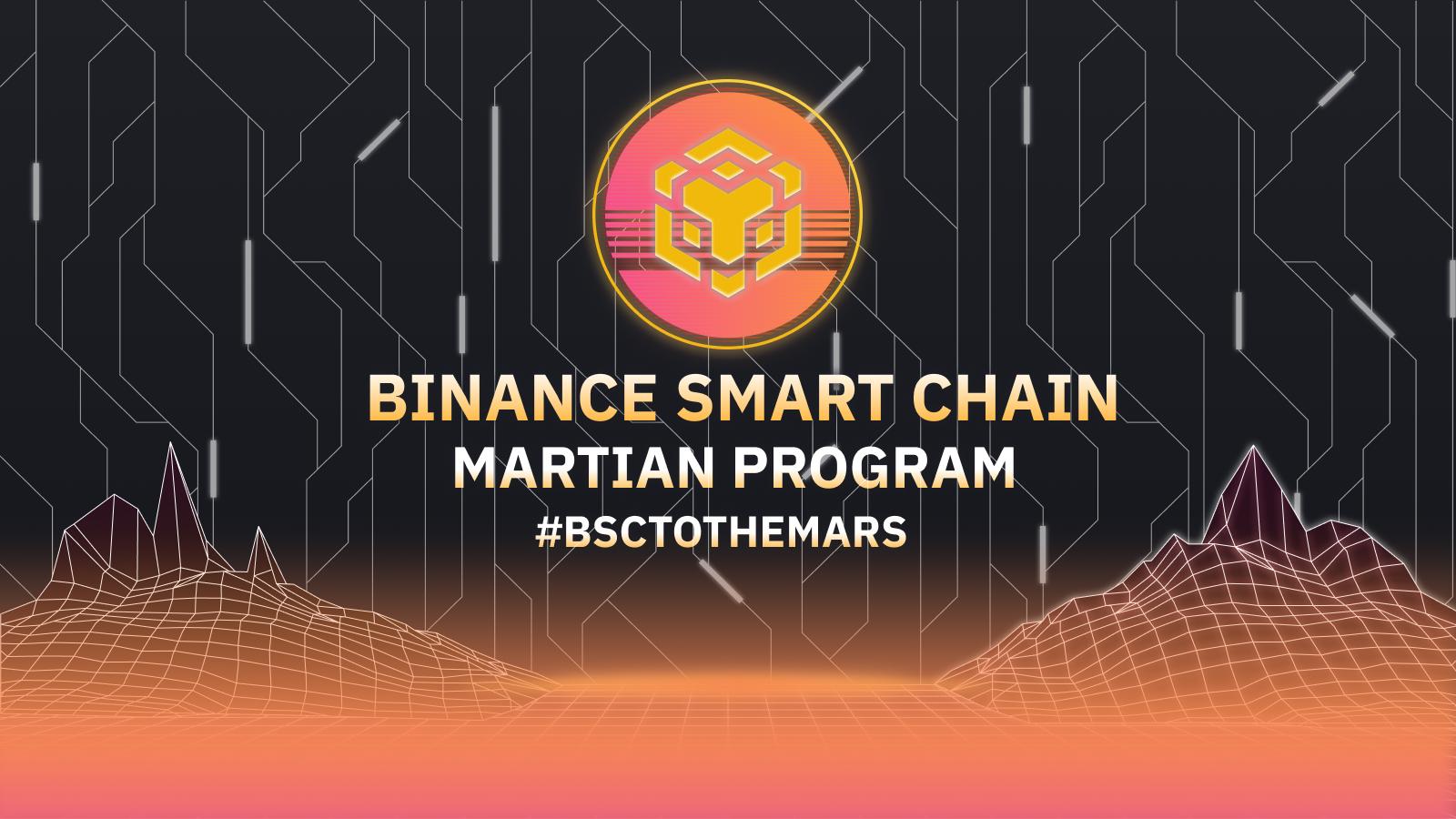 Introducing Binance Smart Chain Martian Program