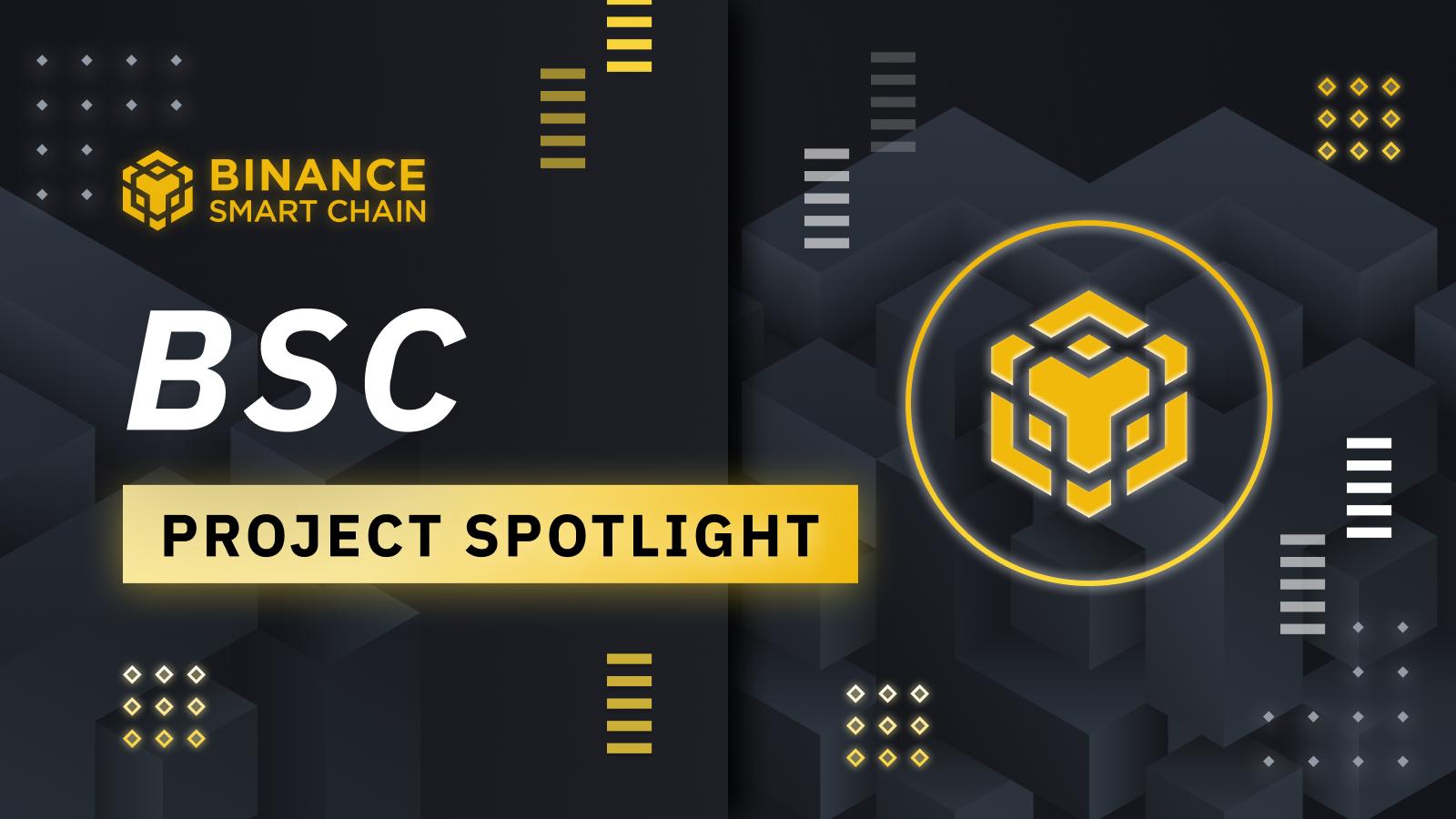 BSC Project Spotlight: Featured by Binance