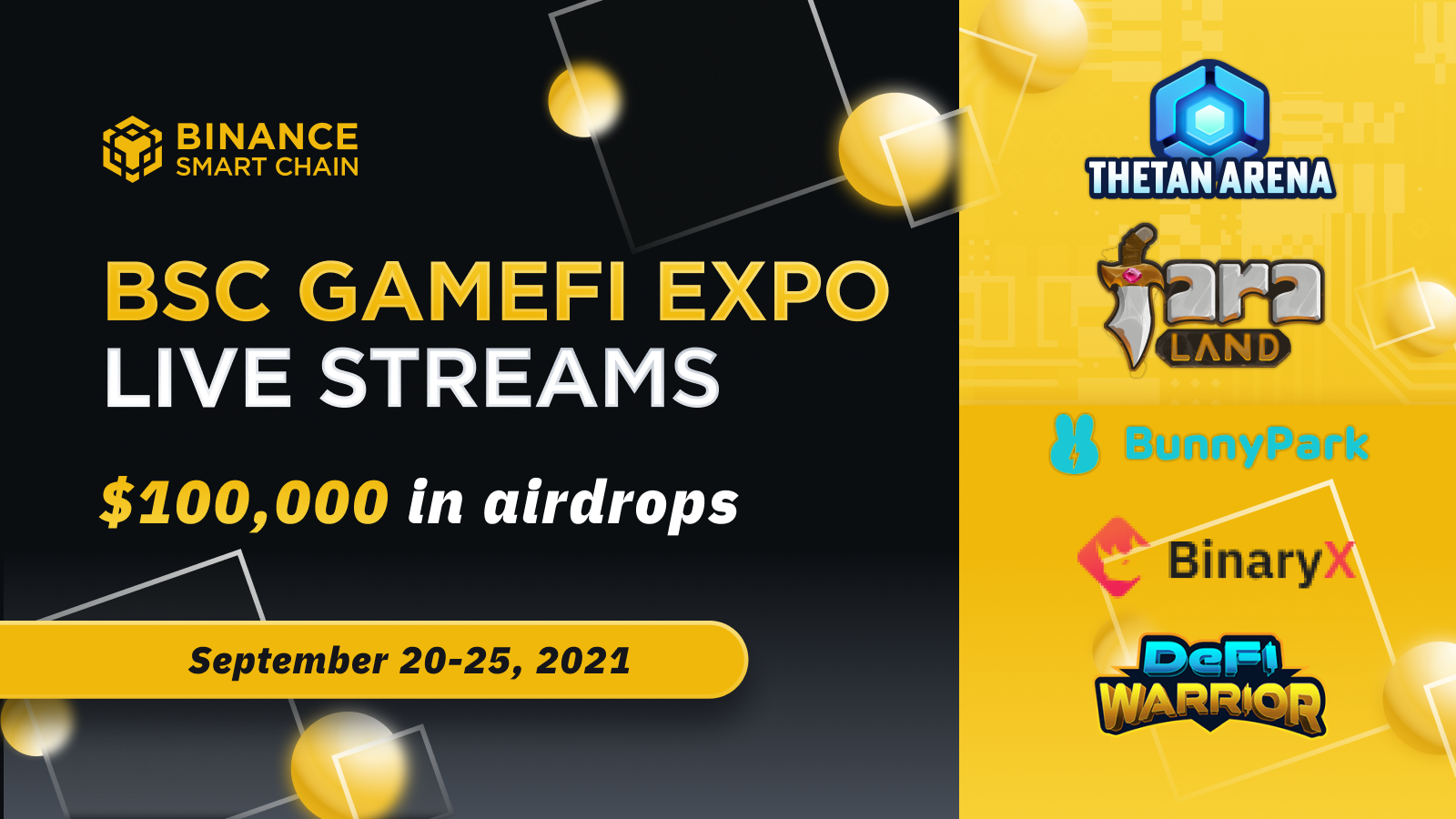 Join us for the BSC GameFi Expo! Airdrops, live streams, and top GameFi projects